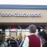 Moo.Cluck.Moo Dining Experience